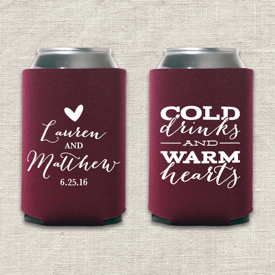 Cold Drinks and Warm Hearts Wedding Koozie