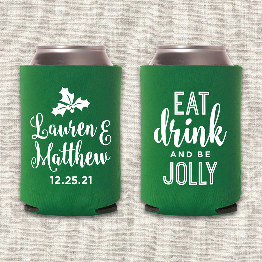 Eat, Drink, and Be Jolly Christmas Wedding Koozie