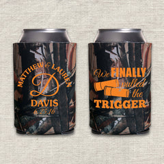 We Finally Pulled the Trigger Wedding Koozie