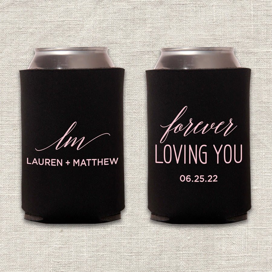 Forever Loving You Wedding Koozie