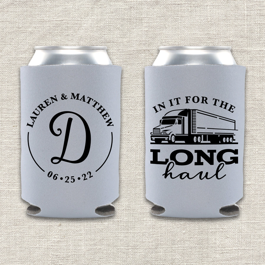 In It for the Long Haul Semi Truck Wedding Koozie