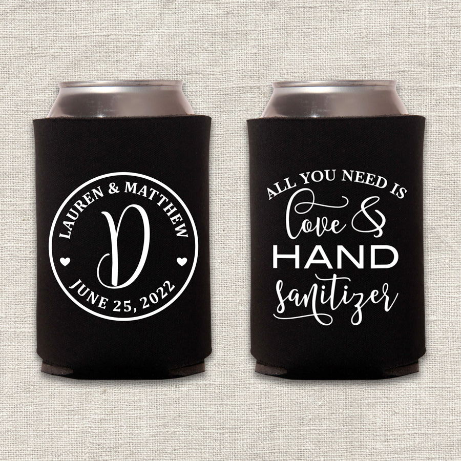 All You Need is Love and Hand Sanitizer COVID-19 Wedding Koozie