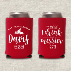 The More I Drink, The Merrier I Get Christmas Wedding Koozie
