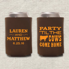 Party 'Til the Cows Come Home Wedding Koozie
