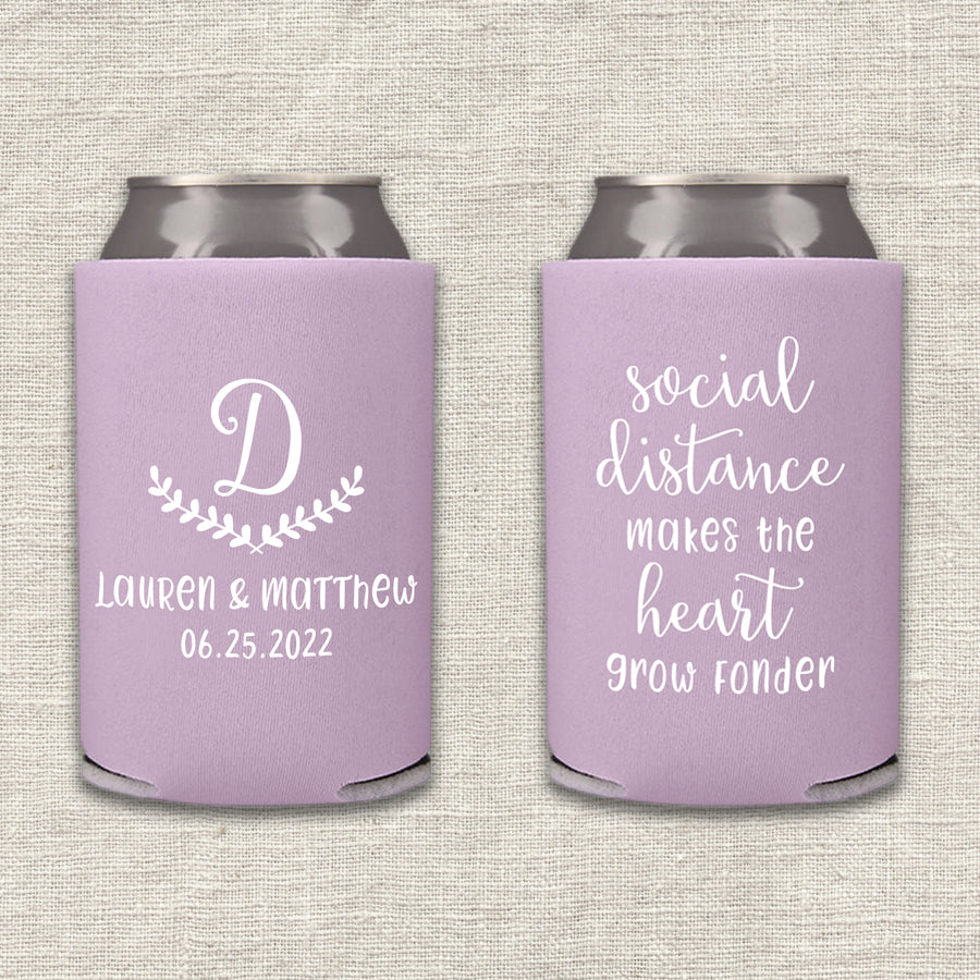 Social Distance Makes the Heart Grow Fonder Wedding Koozie