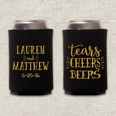 Tears, Cheers, Beers Wedding Koozie