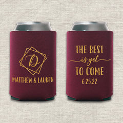 The Best is Yet to Come Wedding Koozie