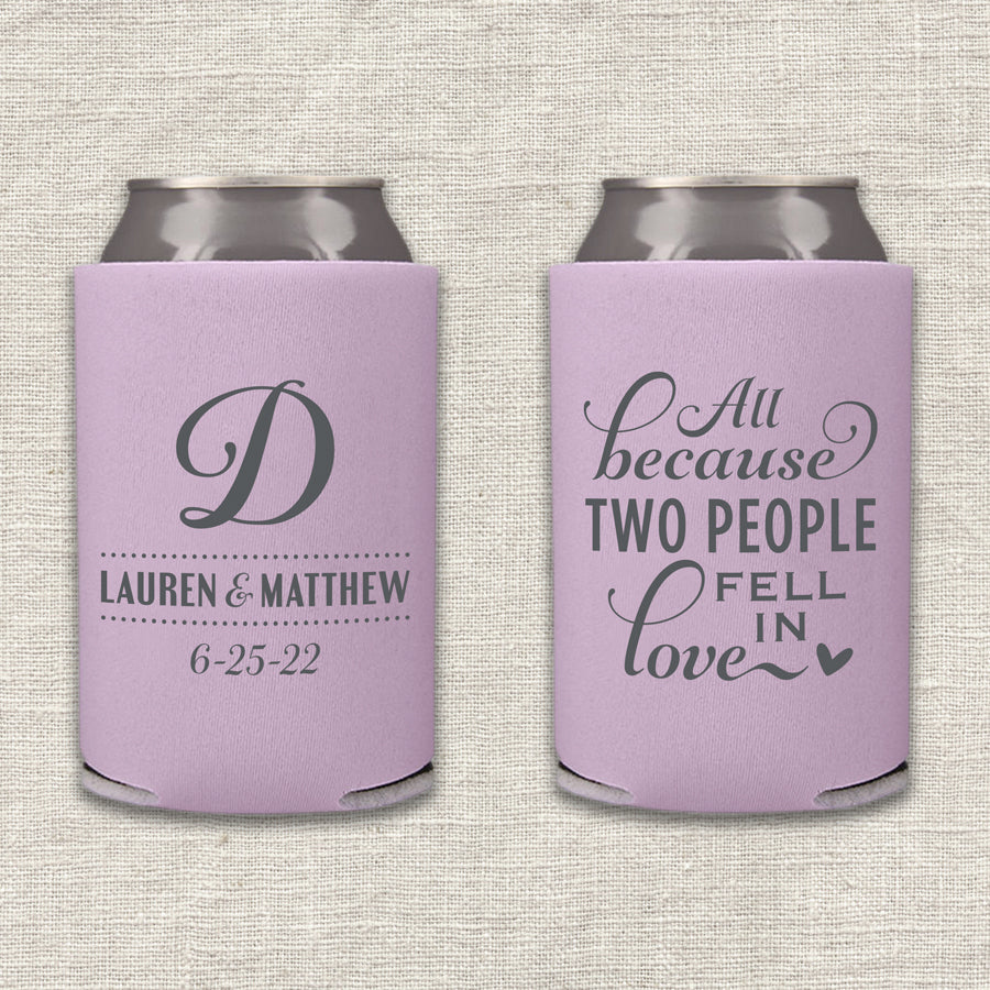 All Because Two People Fell In Love Wedding Koozie