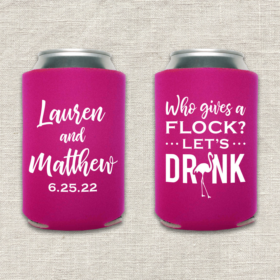 Who Gives A Flock Flamingo Wedding Koozie