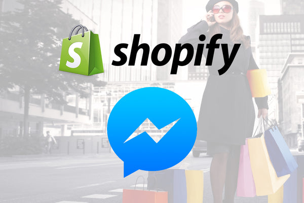 Shopify - Facebook Messenger