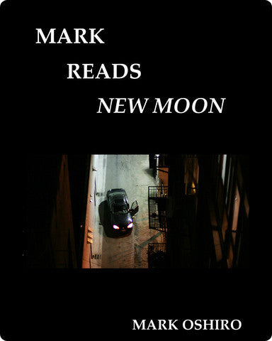 Mark Reads New Moon