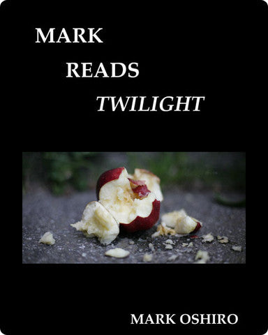 Mark Reads Twilight