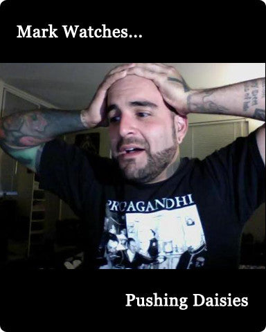 Mark Watches 'Pushing Daisies'