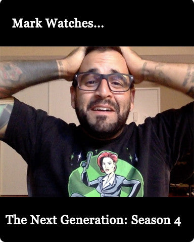 Mark Watches 'The Next Generation': Season 4