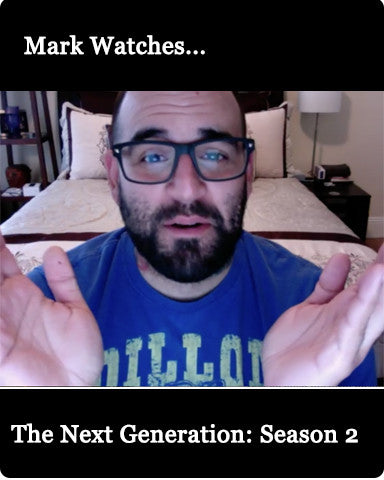 Mark Watches 'The Next Generation': Season 2