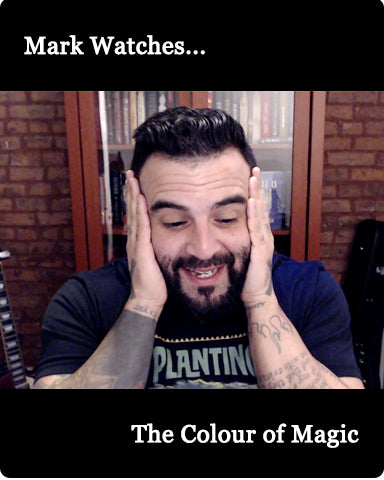 Mark Watches 'The Colour of Magic'