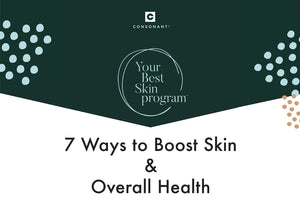 7 Ways to Boost Skin and Overall Health