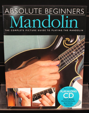 Absolute Beginners: Mandolin Softcover Instructional Book w/CD - Dr. Guitar Music, Watertown, NY 315-782-3604