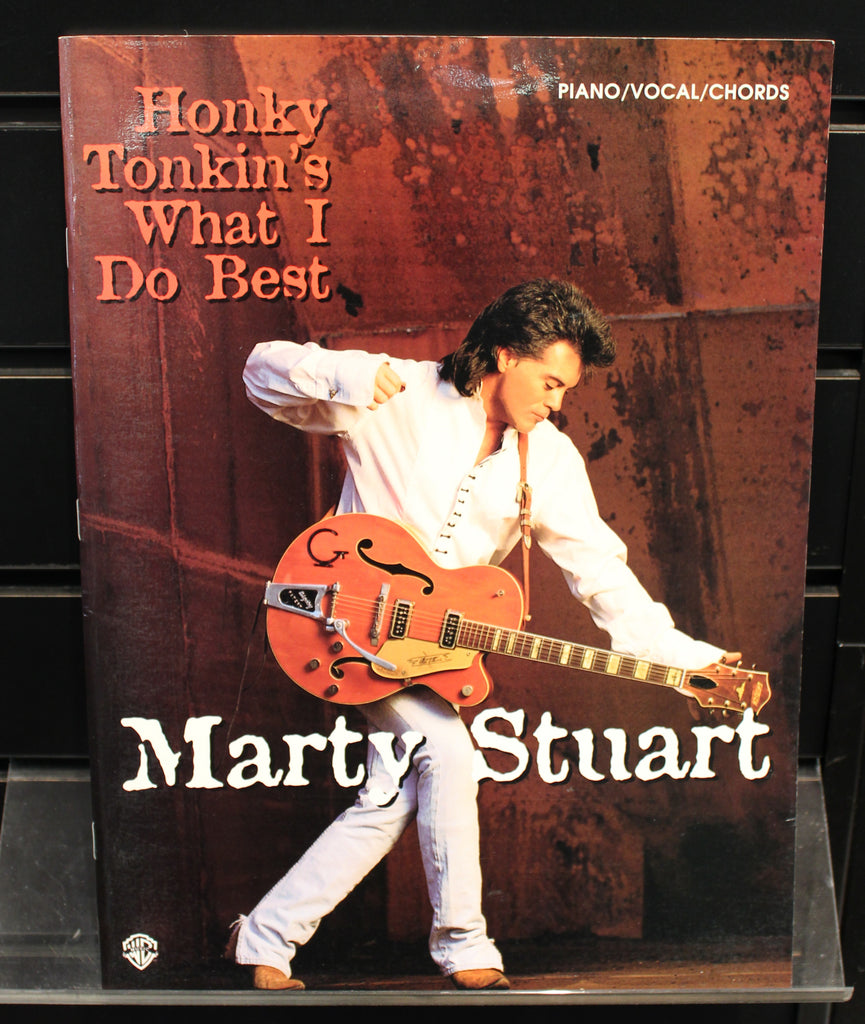 Marty Stuart Honky Tonkins What I Do Best Pianovocalchords