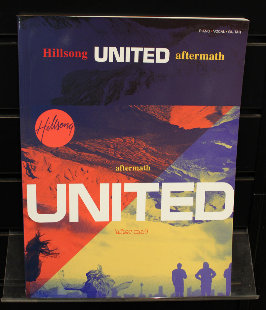Hillsong United: Aftermath Piano/Vocal/Guitar Artist Songbook