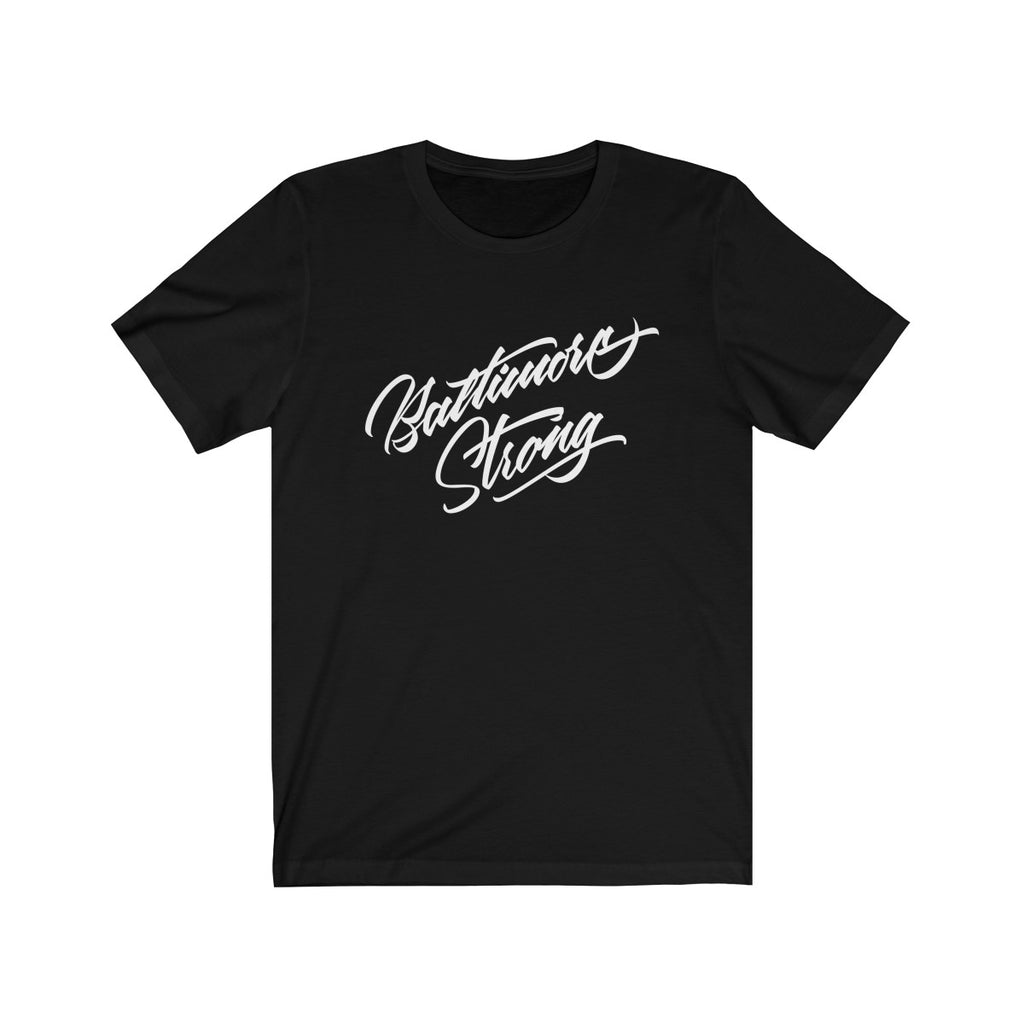 Baltimore Strong Short Sleeve Tee