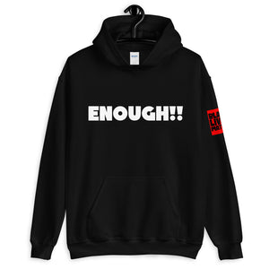 ENOUGH!! Unisex Hoodie-Black