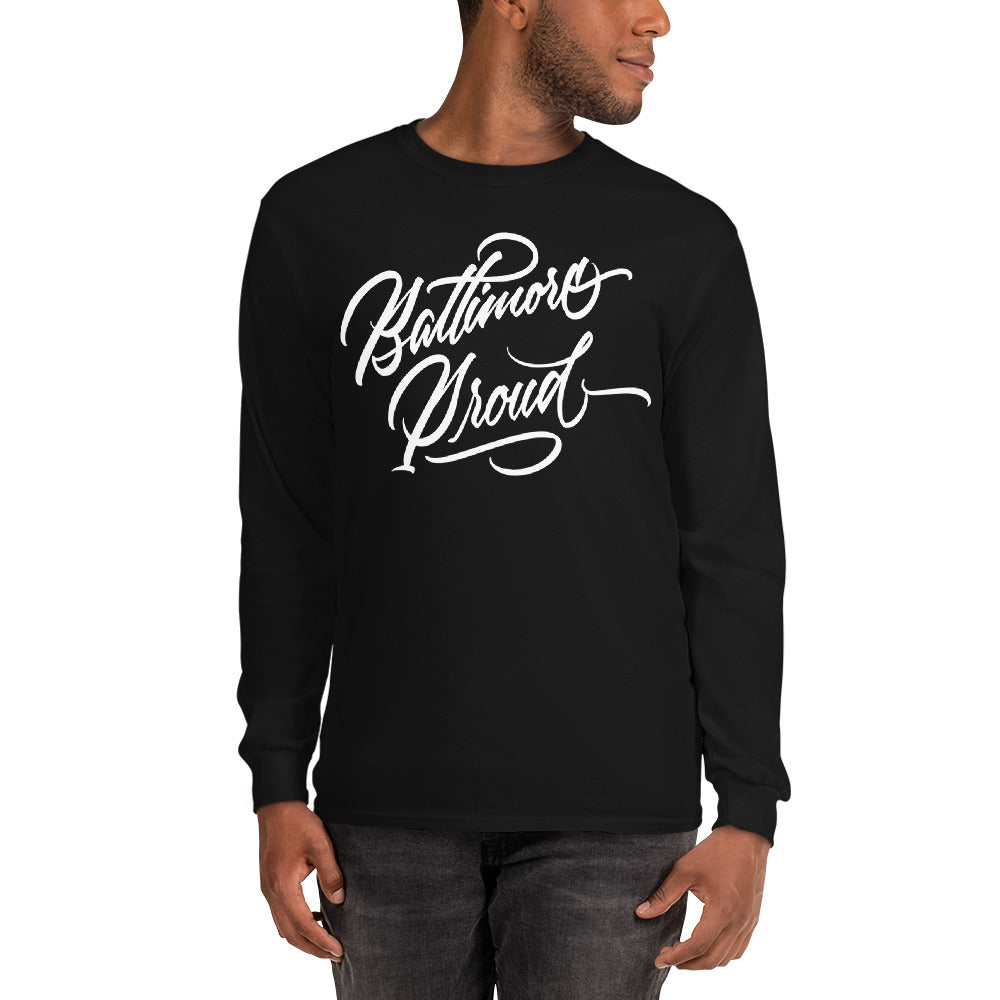 Baltimore Proud Long Sleeve T-Shirt