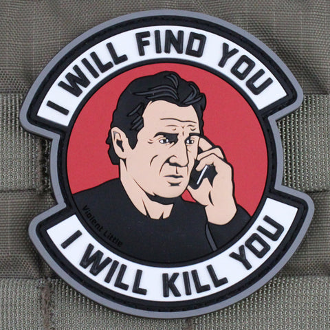 """I Will Find You"" Taken Morale Patch"