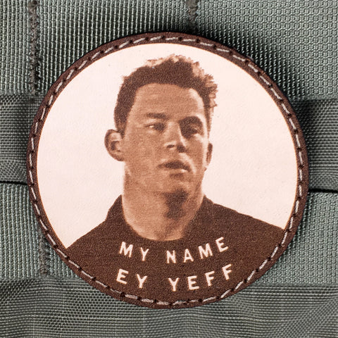 """My Name Ey Yeff"" Morale Patch"