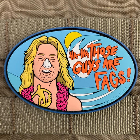 """Those Guys Are F****"" Spicoli Patch"
