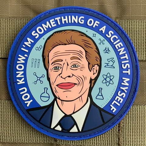 """Something of a Scientist Myself"" PVC Patch"