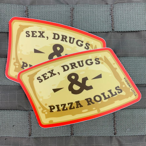 """Sex, Drugs & Pizza Rolls"" Stickers"