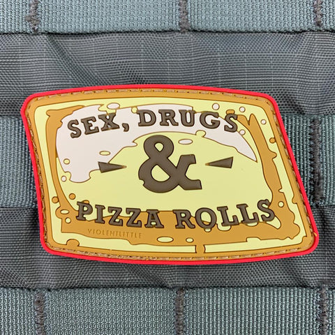 """Sex, Drugs & Pizza Rolls"" PVC Patch"