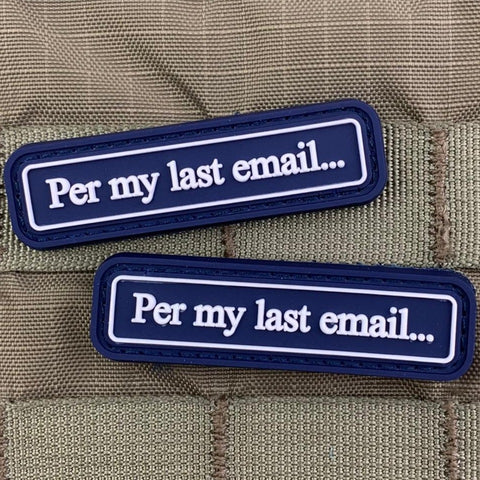 """Per My Last E-mail"" PVC Patch"