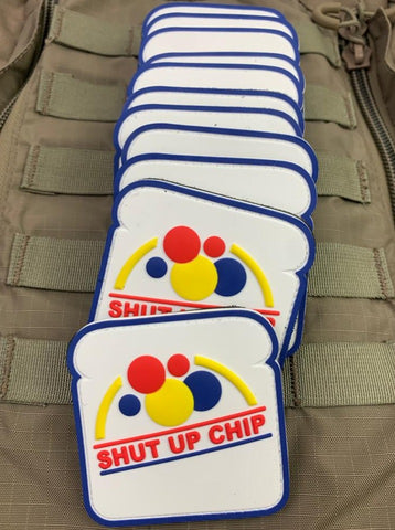 """Shut Up Chip!"" PVC Patch"