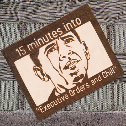 Executive Orders & Chill Morale Patch