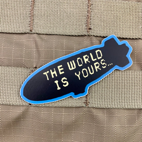 'The World Is Yours' Blimp Sticker