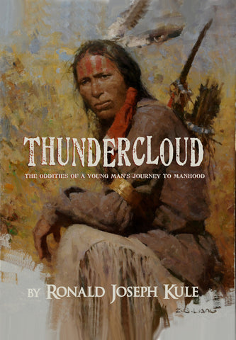 ThunderCloud (The Oddities of a Young Man's Journey to Manhood) - 2nd Edition Novel