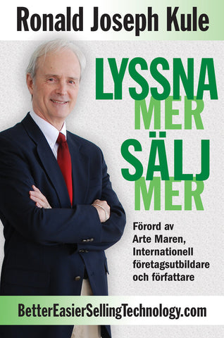 LYSSNA MER SÄLJ MER ~ Swedish Edition of LISTEN MORE SELL MORE