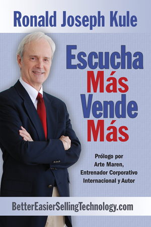 Escucha Más Vende Más - Spanish Edition of Listen More Sell More