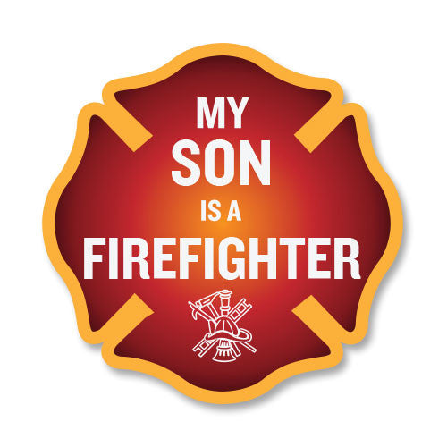 My Son is a Firefighter Maltese Cross Decal - 4""