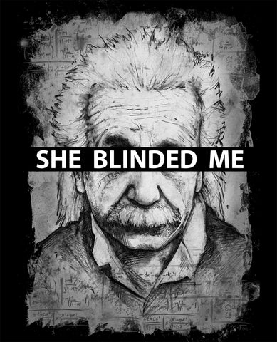 Art | Apothic Ink - Einstein - She Blinded Me With Science | 8x10 Print