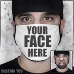 "Face Mask | ""Your Face Here"""