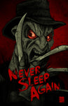 Never Sleep Again - 11x17 Print
