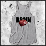 Ladies | Twisted Insane - Brain Sick 2 | Triblend Racerback Tank