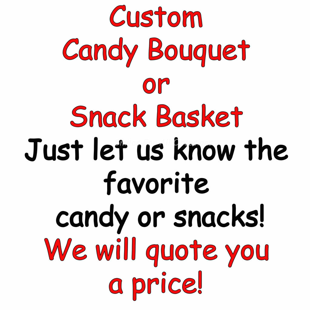 Create a CUSTOM Gift Basket or Candy Bouquet