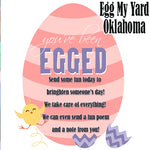 Egg My Yard Oklahoma