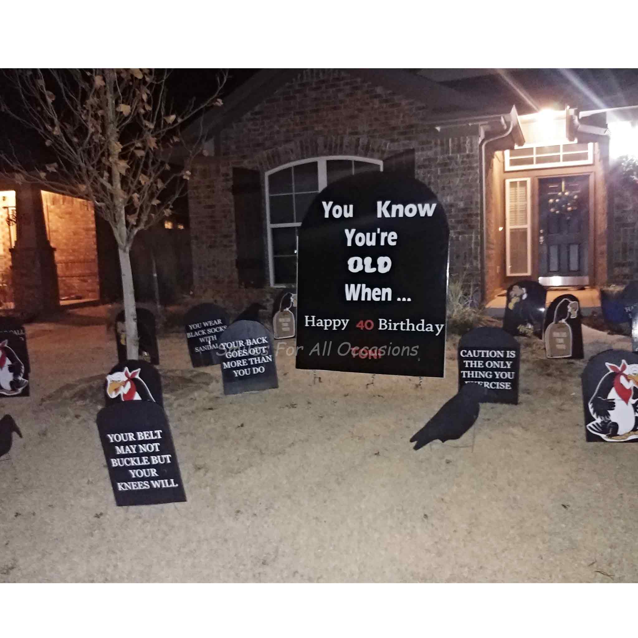 You Know Your're Old When Tombstone Birthday Yard Signs