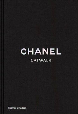 Chanel Catwalk - The Complete Karl Lagerfeld Collection