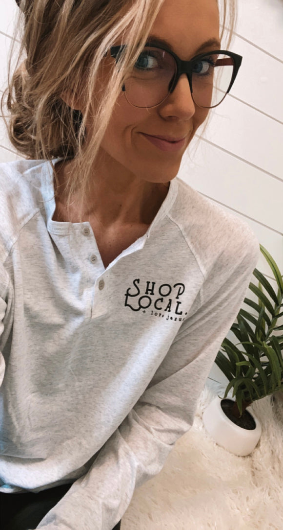 Shop Local & Love Jesus Henley
